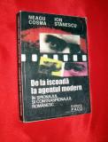 DE LA ISCOADA la AGENTUL MODERN in SPIONAJUL si CONTRASPIONAJUL ROMANESC, 2001