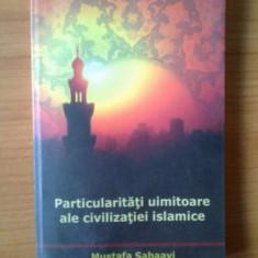 Z2 Particularitati uimitoare ale civilizatiei islamice - Mustafa Sabaayi - Carti Islamism