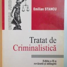 TRATAT DE CRIMINALISTICA EDITIA A II-A-EMILIAN STANCU