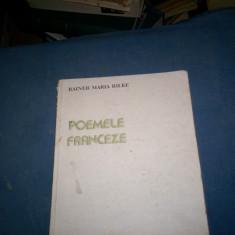 POEMELE FRANCEZE de RAINER MARIA RILKE , ILUSTRATII de EUGENIA DUMITRASCU , 1984