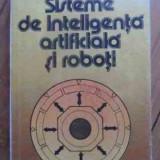 Sisteme De Inteligenta Artificiala Si Roboti - Petre Tabarcea Gheorghe Ghiur ,529391