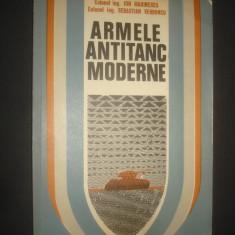 ION MARINESCU * SEBAASTIAN VERBONCU - ARMELE ANTITANC MODERNE
