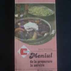 STERE STAVROSITU - MENIUL DE LA PREPARARE LA SERVIRE