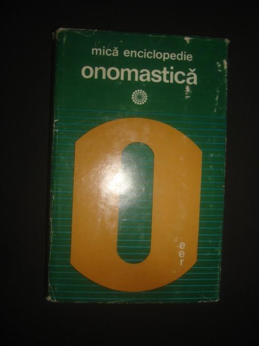 CHRISTIAN IONESCU - MICA ENCICLOPEDIE ONOMASTICA (1975, editie cartonata)