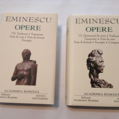 MIHAI EMINESCU OPERE   VOLUMELE  VI, VII,EDITURA ACADEMIEI,EDITIE DE LUX