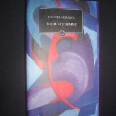 NICHITA STANESCU - NODURI SI SEMNE - Carte poezie