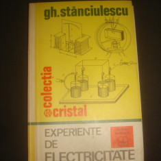 GH. STANCIULESCU - EXPERIENTE DE ELECTRICITATE