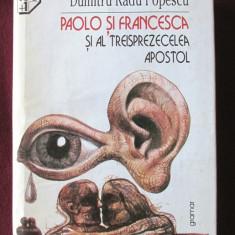 PAOLO SI FRANCESCA SI AL TREISPREZECELEA APOSTOL, D. R. Popescu, 1998 - Roman
