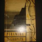 M. ZAKARIA GONEIM - PIRAMIDA INGROPATA - Istorie