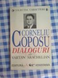D10 Corneliu Coposu. Dialoguri cu Vartan Arachelian