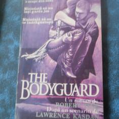 THE BODYGUARD - ROBERT TINE - Roman, Anul publicarii: 1993