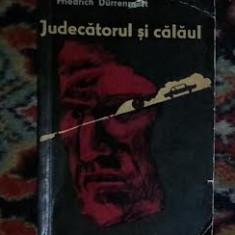 Judecatorul si calaul * Pana de automobil / Friedrich Durrenmatt - Nuvela