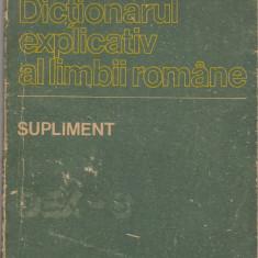 (C6556) DICTIONARUL EXPLICATIV AL LIMBII ROMANE, SUPLIMENT, DEX 1988