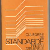 Culegere de standarde pentru atelierele mecanice - Carti Mecanica