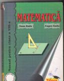 (C6549) DANA RADU - MATEMATICA, MANUAL PENTRU CLASA A VIII-A
