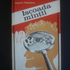 VALENTIN RADULESCU - ISCOADA MINTII