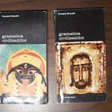 Gramatica civilizatiilor, 2 vol - Fernand Braudel (Meridiane, 1994)