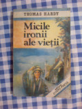 E1 THOMAS HARDY - MICILE IRONII ALE VIETII, 1992
