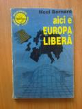 k2 NOEL BERNARD - Aici e Europa Libera