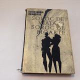 ERICH MARIA REMARQUE - SOROC DE VIATA SI SOROC DE MOARTE {cartonata},RF4/2, 1966