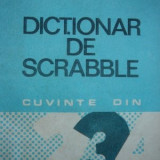 Dictionar de scrabble - cuvinte din 2, 3, si 4 litere -Dorina Arhip , .