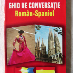"""GHID DE CONVERSATIE ROMAN - SPANIOL"", Gabriela Chirica. Carte noua, Alta editura"