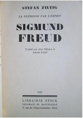 S Zweig La guerison par l'esprit S. Freud  Stock 1932