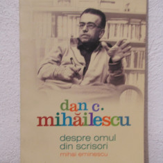 DESPRE OMUL DIN SCRISORI -DAN C. MIHAILESCU - Eseu