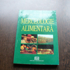 MERCEOLOGIE ALIMENTARA - NEICU BOLOGA, ALEXANDRU BURDA