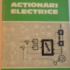 ACTIONARI ELECTRICE, EDITIA A DOUA de ARPAD KELEMEN, 1979 - Carti Mecanica
