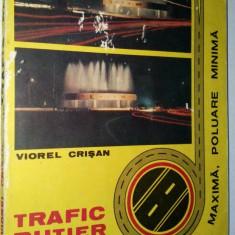 Trafic rutier - Fluenta si siguranta maxima, poluare minima Viorel Crisan -1983