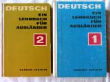 DEUTSCH - EIN LEHRBUCH FUR AUSLANDER, Vol. 1 + 2, 1970. Carti noi