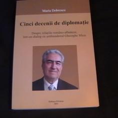 CINCI SECOLE DE DIPLOMATIE-MARIA DOBRESCU-RELATIILE ROMANO-ALBANEZE- - Roman istoric