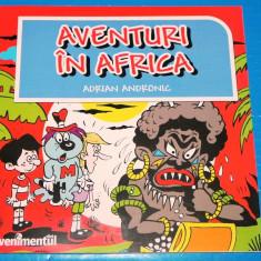 ADRIAN ANDRONIC - AVENTURI IN AFRICA - BENZI DESENATE ROMANESTI (01817 - Reviste benzi desenate