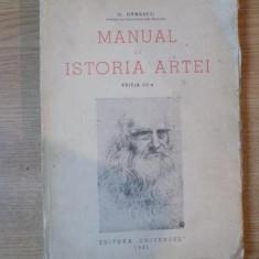 MANUAL DE ISTORIA ARTEI, ED. a III a, VOL. I EVUL MEDIU, RENASTEREA de G. OPRESCU, Bucuresti 1945 - Carte Istoria artei