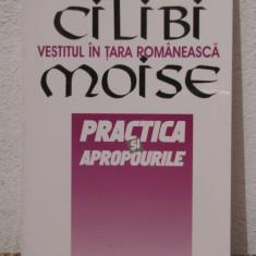 CILIBI MOISE-VESTITUL IN TARA ROMANEASCA - Carte Proverbe si maxime