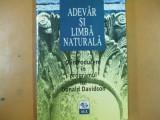 Adevar si limba naturala o introducere in programul lui D. Davidson 1997