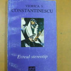 Evreul stereotip istorie culturala Viorica Constantinescu Bucuresti 1996 - Carti Iudaism