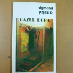 Sigmund Freud Cazul Dora Bucuresti 1994 - Carte Psihiatrie