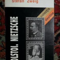 Tolstoi, Nietzsche / Stefan Zweig - Biografie