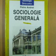 Sociologie generala Petre Andrei Iasi 1997
