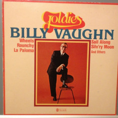 BILLY VAUGHN - GOLDIES (1971/ ABC REC/ RFG) - Vinil/Vinyl/SWING JAZZ/IMPECABIL - Muzica Jazz ariola