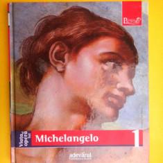 COLECTIA PICTORI DE GENIU Vol 1 Biblioteca de arta Adevarul Michelangelo - Album Pictura