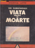 Yog ramacharaka - viata dincolo de moarte, Alta editura