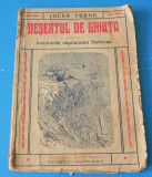 DESERTUL DE GHIATA - JULES VERNE - hatteras 1939 (06053, Jules Verne