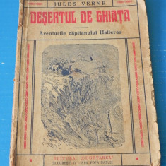 DESERTUL DE GHIATA - JULES VERNE - hatteras 1939 (06053