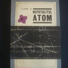 A. ROMER - NEPOTOLITUL ATOM - Carte Fizica