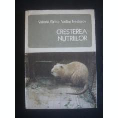 V. SIRBU, V. NESTEROV - CRESTEREA NUTRIILOR