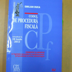 Codul de procedura fiscala Bucuresti 2012 Emilian Duca - Carte Drept financiar