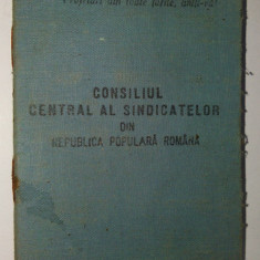 Carnet de membru - Consiliul central al sindicatelor R.P.R. timbre fiscale - Diploma/Certificat